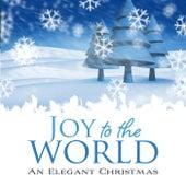 Joy To The World: An Elegant Christmas by WordHarmonic