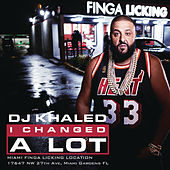 I Changed A Lot de DJ Khaled