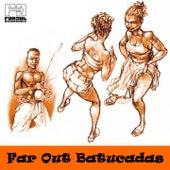 Far Out Batucadas de Various Artists