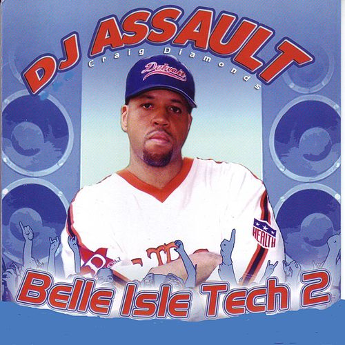 Belle Isle Tech 2 by DJ Assault