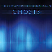 Ghosts by Thomas P. Heckmann