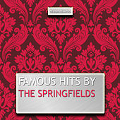 Famous Hits By the Springfields de Springfields