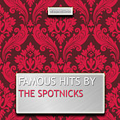 Famous Hits By the Spotnicks de The Spotnicks