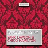 Famous Hits By Yank Lawson & Chico Hamilton de Chico Hamilton