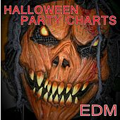Halloween Party Charts EDM by Various Artists