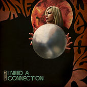 I Need a Connection by Jane Weaver