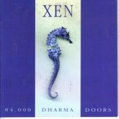 84.000 Dharma Doors von Xen