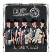 El Amor No Acaba by Duelo