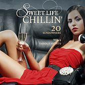 Sweet Life Chillin', Vol. 3 (20 Sundowners) by Various Artists
