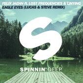 Eagle Eyes (Lucas & Steve Remix) by Felix Jaehn