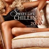 Sweet Life Chillin', Vol. 5 (20 Sundowners) de Various Artists