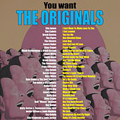 You Want the Originals by Various Artists