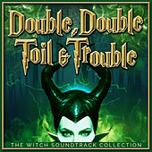 Double, Double Toil and Trouble - The Witch Soundtrack Collection de Various Artists