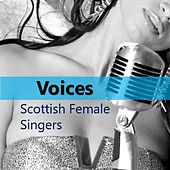 Voices: Scottish Female Singers di Various Artists