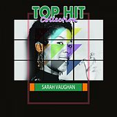 Top Hit Collection by Sarah Vaughan