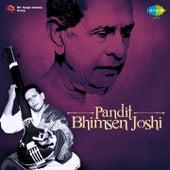 Pandit: Bhimsen Joshi by Pandit Bhimsen Joshi