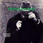 Spring Caper von Franck Pourcel