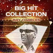 Big Hit Collection de Ray Charles