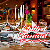 Chilled Classical Dinner Music de Various Artists
