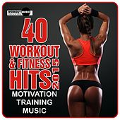40 Workout & Fitness Hits 2015. Motivation Training Music - EP by Various Artists