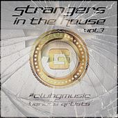 Strangers In The House, Vol. 03 - EP by Various Artists