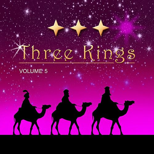 Three Kings, Vol. 5 by Various Artists