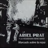 Marcado Sobre la Raya de Ariel Prat