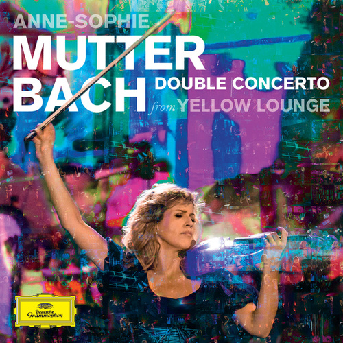 Bach: Double Concerto by Anne-Sophie Mutter