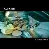 The Core by I Awake