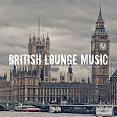 British Lounge Music - Lounge & Chill out Collection by Various Artists