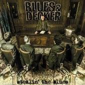 Stealin´ the Blues by Decker