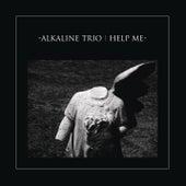 Help Me by Alkaline Trio