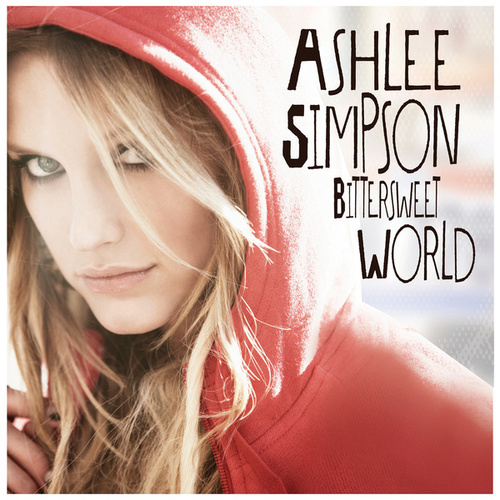 Bittersweet World by Ashlee Simpson