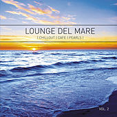 Lounge del Mare 2 - Chillout Cafe Pearls de Various Artists