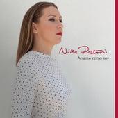 Amame Como Soy (Nuevas Joyas) van Niña Pastori