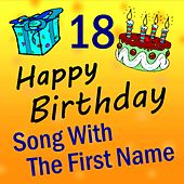 Song with the First Name, Vol. 18 by Happy Birthday