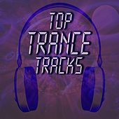 Top Trance Tracks by Various Artists
