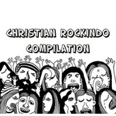Christian Rockindo Compilation by Various Artists