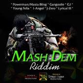 Mash Dem Riddim de Various Artists