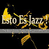 Esto Es Jazz! (The Best Jazzy Tunes from Latin America) von Various Artists