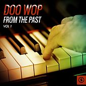 Doo Wop from the Past, Vol. 1 by Various Artists
