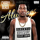 Always - Single de Charly Black