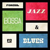 Far Out Jazz, Bossa & Blues by Various Artists