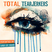 Total Tearjerkers by Union Of Sound