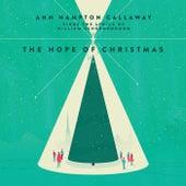 Hope of Christmas by Ann Hampton Callaway