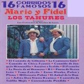16 Corridos Famosos Mario Y Fidel Los Tahures Acompanan Los Centauros De Sinaloa De Leyva von Los Tahures