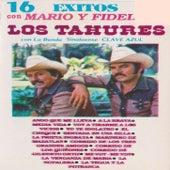 16 Exitos Con Mario Y Fidel Los Tahures Con La Banda Sinaloense Clave Azul von Los Tahures