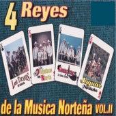 4 Reyes de la Musica Nortena Vol. 2 by Various Artists