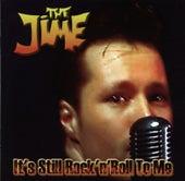 It's still rock'n'roll to me von The Jime