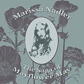 The Saga Of Mayflower May by Marissa Nadler